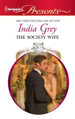 The Society Wife (Harlequin Presents Series #2967)