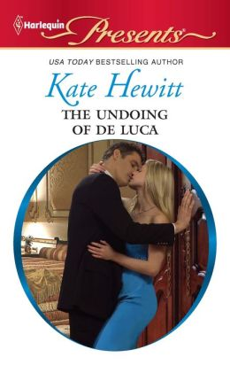 The Undoing of de Luca (Harlequin Presents #2978)