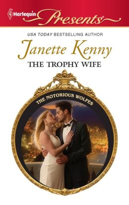 The Trophy Wife (Harlequin Presents #3030)