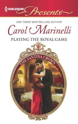 Playing the Royal Game (Harlequin Presents Series #3102)