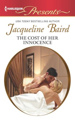 The Cost of Her Innocence (Harlequin Presents Series #3134)