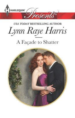A Facade to Shatter (Harlequin Presents Series #3178)