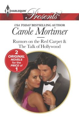 Rumors on the Red Carpet (Harlequin Presents Series #3195)