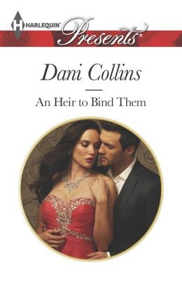 An Heir to Bind Them (Harlequin Presents Series #3248)