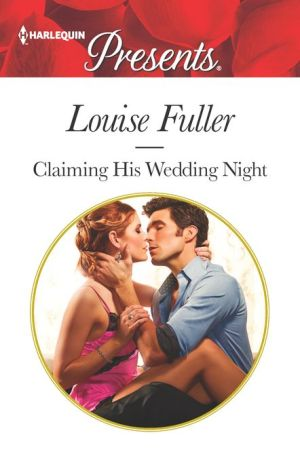 Claiming his wedding night pdf download claiming his wedding night louise fuller fandeluxe Gallery