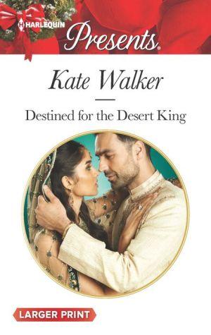 Destined for the Desert King