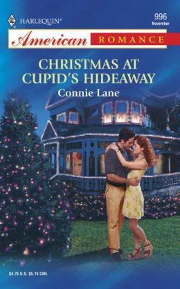 Christmas At Cupid's Hideaway (Harlequin American Romance Series #996)