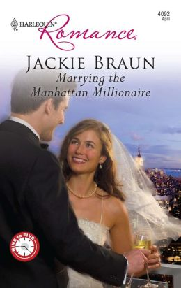 Marrying the Manhattan Millionaire (Harlequin Romance Series #4092)