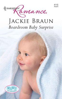 Boardroom Baby Surprise (Harlequin Romance #4115)