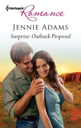 Surprise: Outback Proposal (Harlequin Romance #4272)