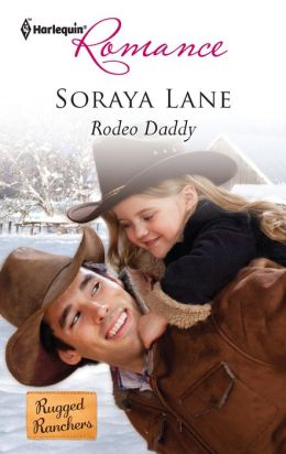 Rodeo Daddy (Harlequin Romance #4278)