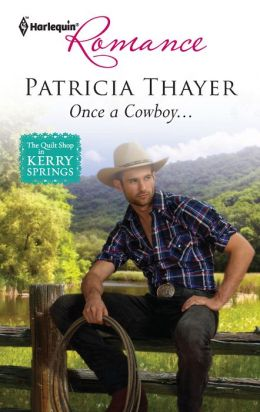 Once a Cowboy... (Harlequin Romance Series #4297)