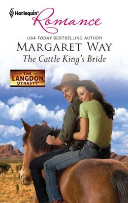 The Cattle King's Bride (Harlequin Romance Series #4303)