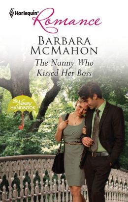 The Nanny Who Kissed Her Boss (Harlequin Romance Series #4305)