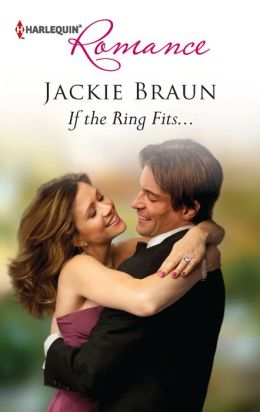 If the Ring Fits... (Harlequin Romance Series #4338)