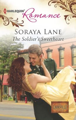 The Soldier's Sweetheart (Harlequin Romance Series #4358)