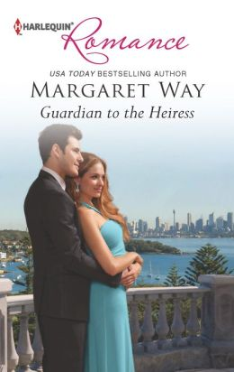 Guardian to the Heiress (Harlequin Romance Series #4367)