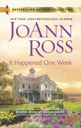 It Happened One Week (Harlequin Bestselling Author Series)