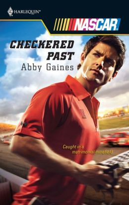 Checkered Past (Harlequin NASCAR Series)