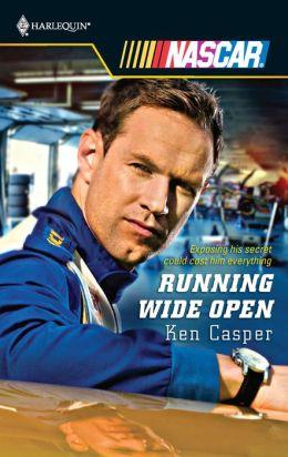 Running Wide Open (Harlequin NASCAR Series)
