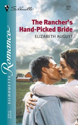 The Rancher's Hand-Picked Bride (Silhouette Romance #1656)