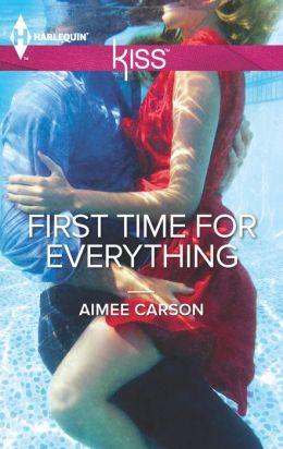 First Time For Everything (Harlequin Kiss Series #5)