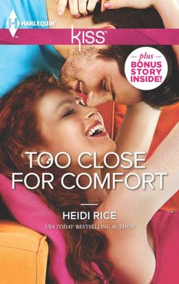 Too Close for Comfort (Harlequin Kiss Series #18)