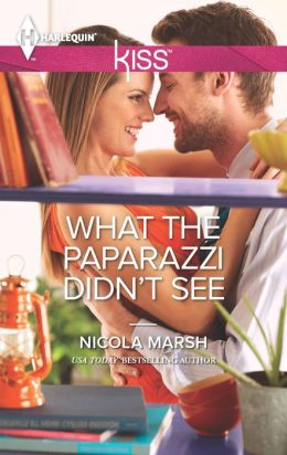 What the Paparazzi Didn't See (Harlequin Kiss Series #23)