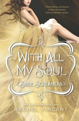 With All My Soul (Soul Screamers Series #7)