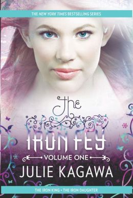 The Iron Fey Volume One: The Iron King\The Iron Daughter