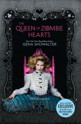 The Queen of Zombie Hearts (B&N Exclusive Edition) (White Rabbit Chronicles Series #3)