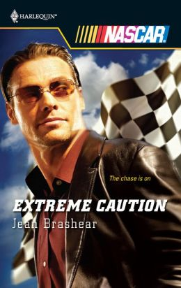 Extreme Caution (Harlequin NASCAR Series)