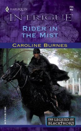 Rider in the Mist; (Harlequin Intrigue #711)