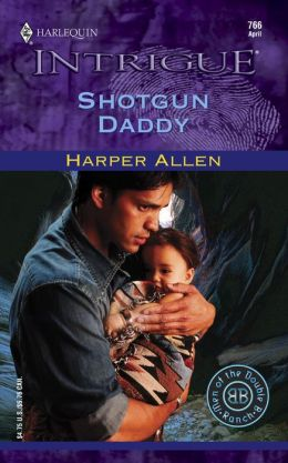 Shotgun Daddy (Harlequin Intrigue #766)