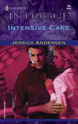 Intensive Care (Harlequin Intrigue #793)