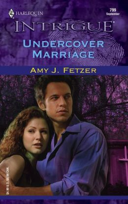 Undercover Marriage (Harlequin Intrigue Series)