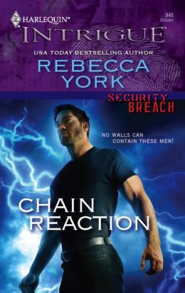 Chain Reaction (Harlequin Intrigue #946)