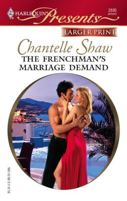 The Frenchman's Marriage Demand