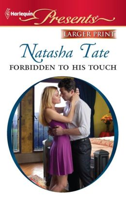 Forbidden to His Touch (Harlequin LP Presents Series #3052)