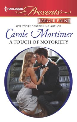 A Touch of Notoriety (Harlequin LP Presents Series #3139)