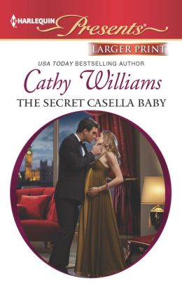 The Secret Casella Baby (Harlequin LP Presents Series #3142)