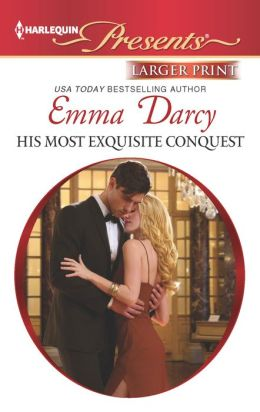 His Most Exquisite Conquest (Harlequin LP Presents Series #3153)