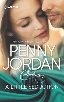 A Little Seduction: A Treacherous Seduction / The Marriage Resolution (Harlequin Reader's Choice Series)