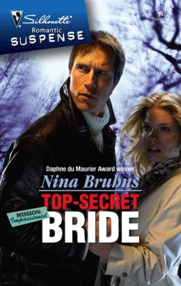 Top-Secret Bride (Silhouette Romantic Suspense #1480)