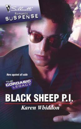 The Black Sheep P. I. (Silhouette Romantic Suspense #1513)