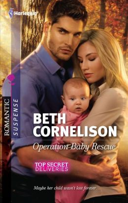 Operation Baby Rescue (Harlequin Romantic Suspense #1677)