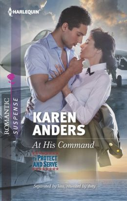 At His Command (Harlequin Romantic Suspense Series #1713)