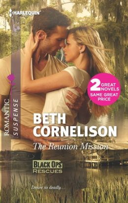 The Reunion Mission (Harlequin Romantic Suspense Series #1717)