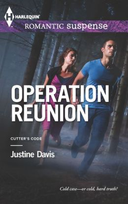 Operation Reunion (Harlequin Romantic Suspense Series #1745)