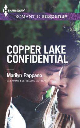 Copper Lake Confidential (Harlequin Romantic Suspense Series #1747)